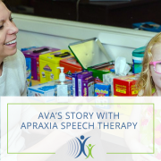 Ava's Story with Apraxia Speech Therapy