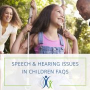 speech hearing issues children