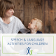 Speech & Language Activities for Children