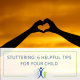 Stuttering Helpful tips for your child Jacksonville