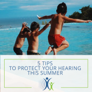 5 Tips to Protect Your Hearing this Summer